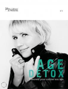 Ebook Age Detox, 7 secrets pour oublier son âge, de Natacha Dzikowski