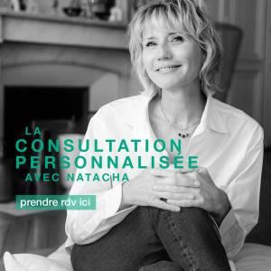 La consultation personnalisée avec Natacha